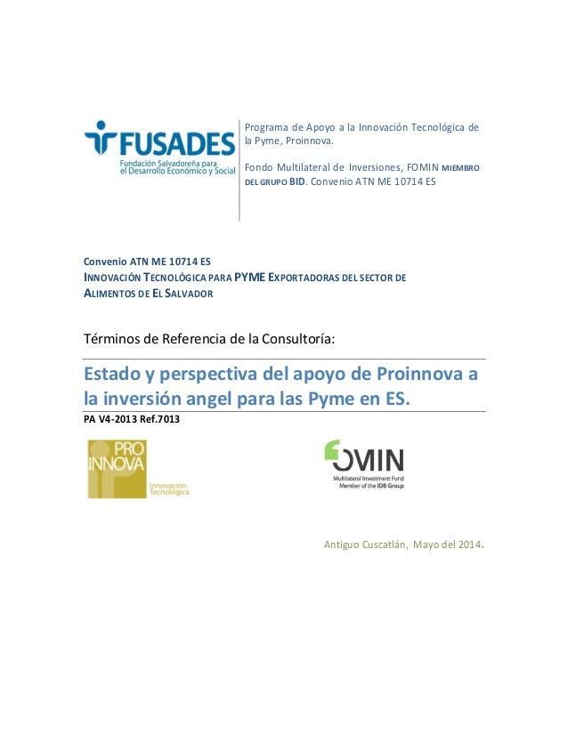 Programa de Apoyo a la Innovación Tecnológica de la Pyme, Proinnova. Fondo Multilateral de Inversiones, FOMIN MIEMBRO DEL ...