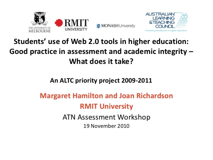 Students' use of Web 2.0 tools in higher education:Good practice in assessment and academic integrity –                 Wh...