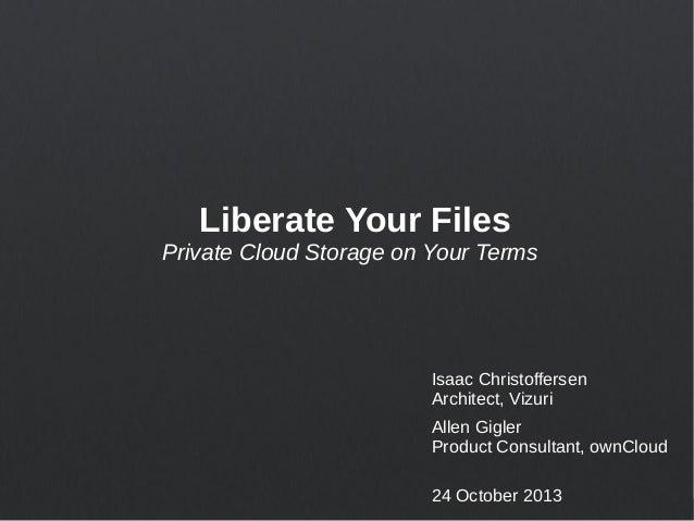 AllThingsOpen 2013 - Liberate Your Files