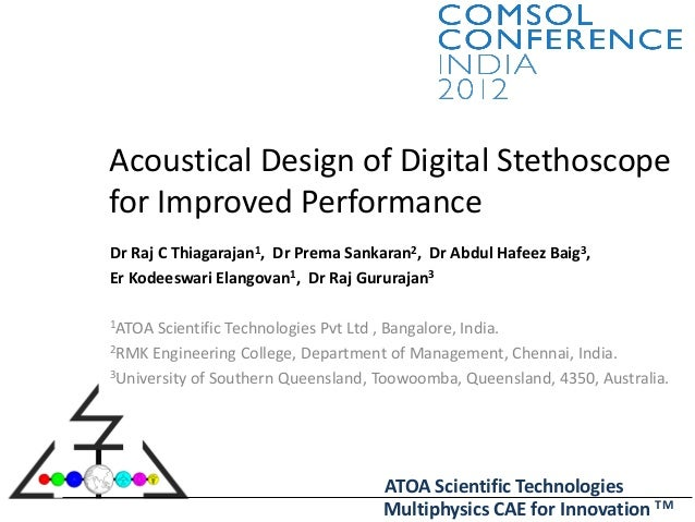 Acoustical Design of Digital Stethoscope for Improved Performance: ATOA CAE