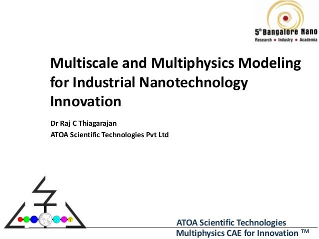 Multiscale and Multiphysics Modeling for Industrial Nanotechnology Innovation