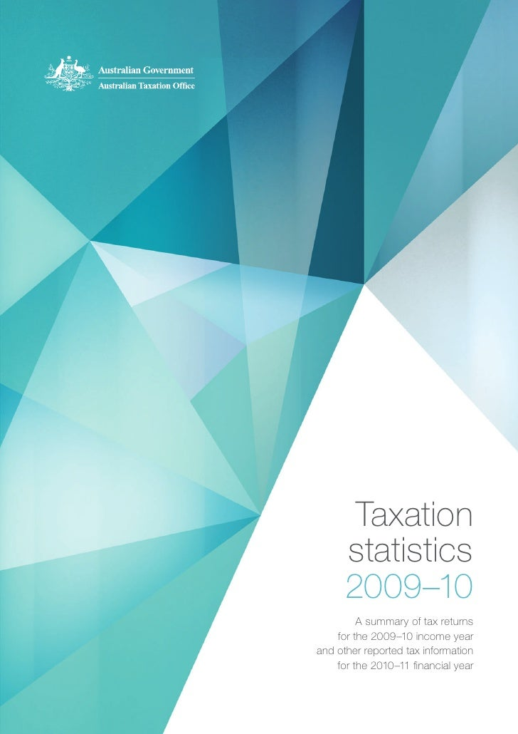 Taxation      statistics      2009–10         A summary of tax returns    for the 2009–10 income yearand other reported ta...