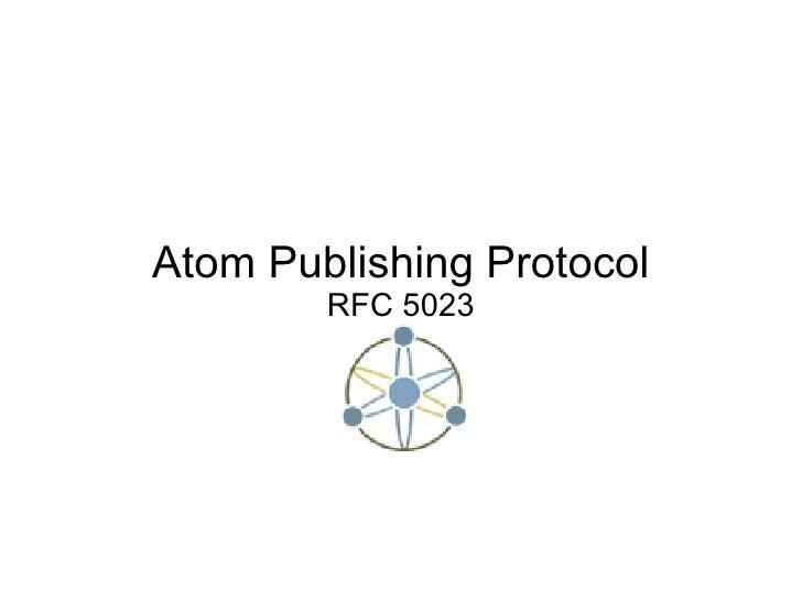 Atom Publishing Protocol RFC 5023