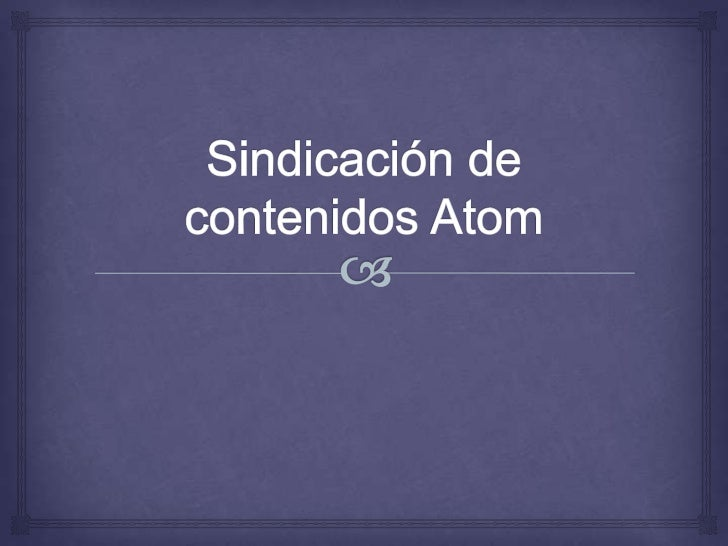 Sindicación de contenidos Atom<br />