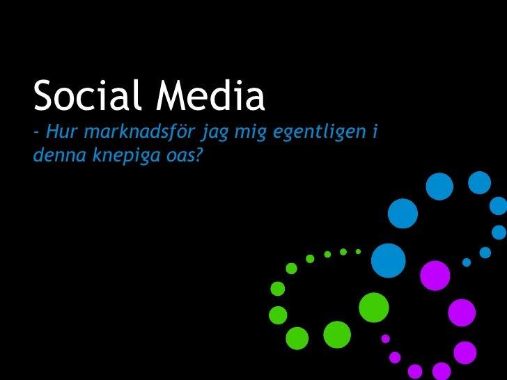 Sociala Medier @ Atomer & Bitar