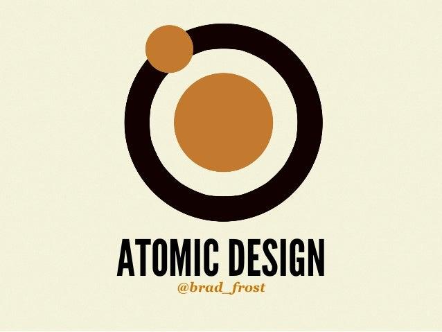 Atomic Design - An Event Apart San Diego