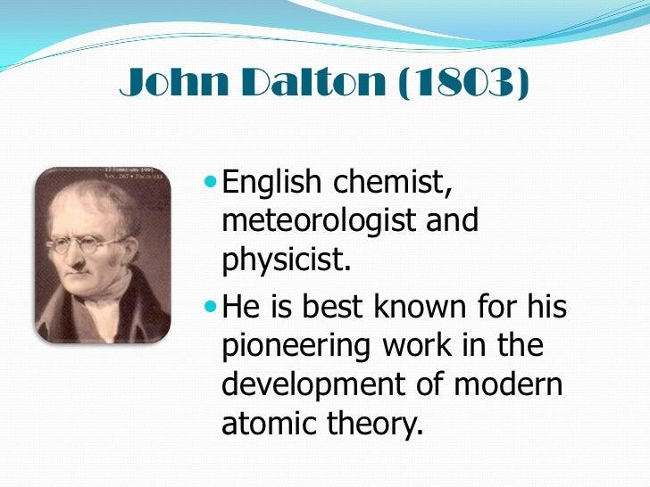 john dalton essay Over 180,000 john dalton 4 essays, john dalton 4 term papers, john dalton 4 research paper, book reports 184 990 essays, term and.