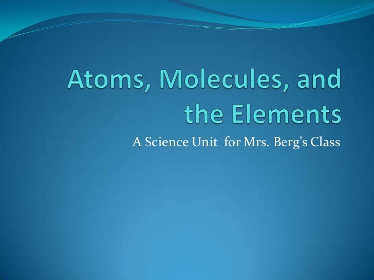 A Science Unit for Mrs. Berg's Class