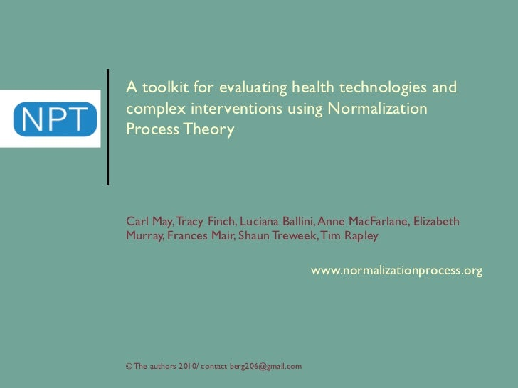 A toolkit for complex interventions and health technologies using normalization process theory