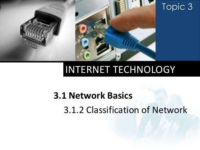 A topic 2.1.2 classification of network