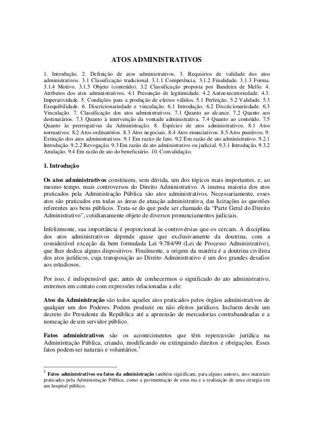 ATOS ADMINISTRATIVOS 1. Introdução. 2. Definição de atos administrativos. 3. Requisitos de validade dos atos administrativ...