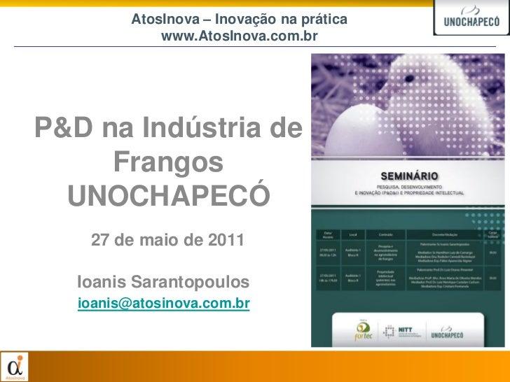 P&D na Indústria de Frangos - UNOCHAPECÓ - 27 de maio de 2011