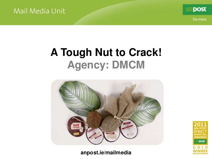 A Tough Nut to Crack! Award winning case study
