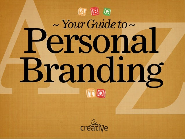 Your Guide to Personal Branding, A to Z