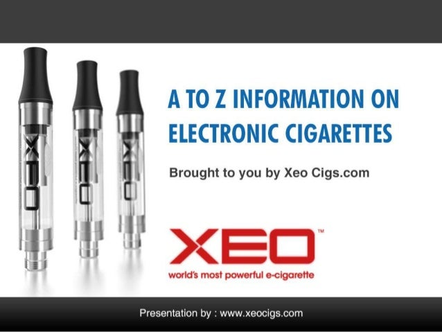 A to Z information on Electronic Cigarettes