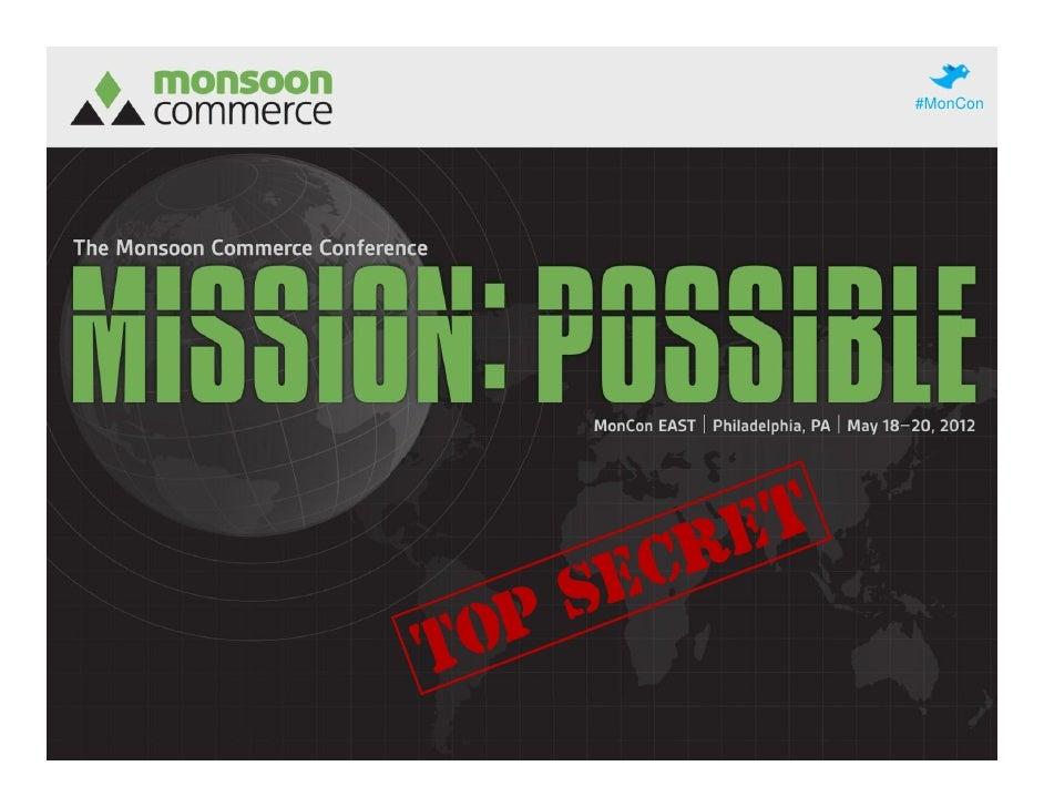#MonConMonCon EAST | May 18–20, 2012