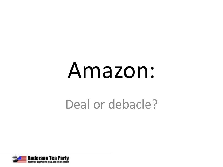 Amazon: deal or debacle?