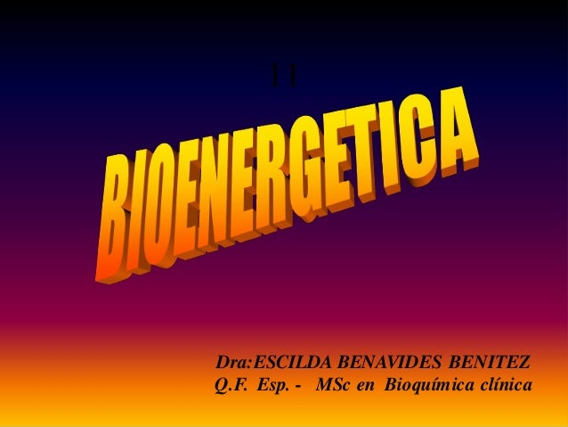 ESCILDA BENAVIDES BENITEZ 1 Dra:ESCILDA BENAVIDES BENITEZ Q.F. Esp. - MSc en Bioquímica clínica 11