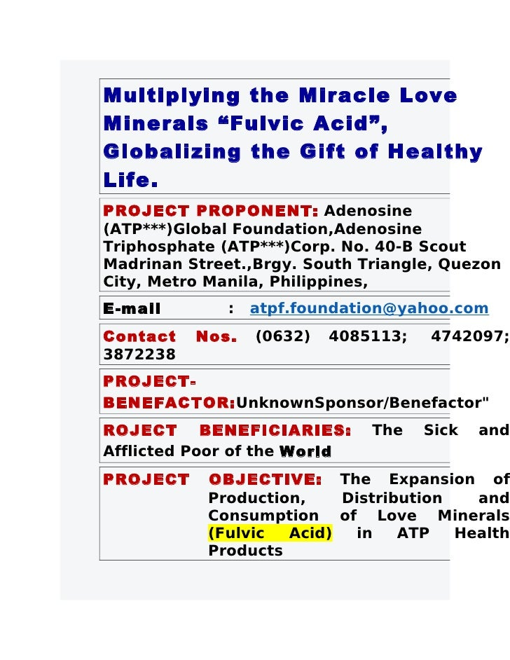 """Multiplying the Miracle Love Minerals """"Fulvic Acid"""", Globalizing the Gift of Healthy Life. PROJECT PROPONENT: Adenosine (A..."""