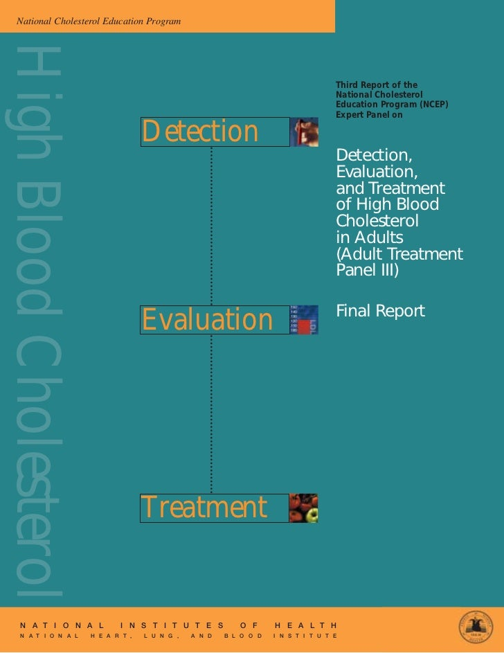 National Cholesterol Education ProgramHigh Blood Cholesterol                                                              ...