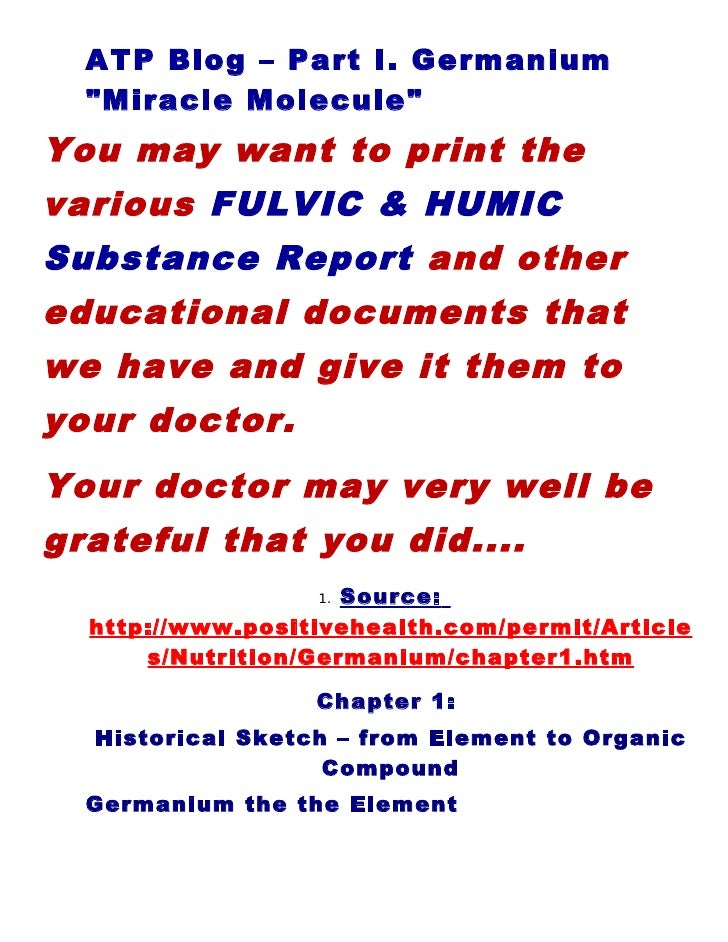 """ATP Blog – Part I. Germanium   """"Miracle Molecule"""" You may want to print the various FULVIC & HUMIC Substance Report and ot..."""