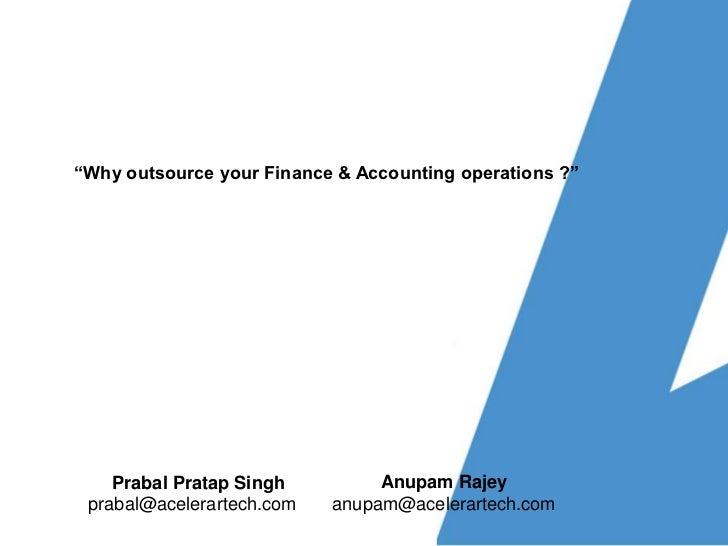 Why outsource your Accounting & Finance operations