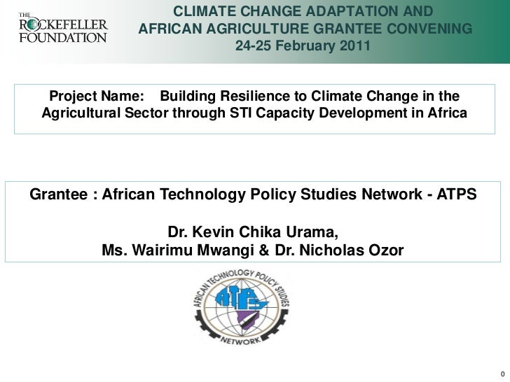 CLIMATE CHANGE ADAPTATION AND               AFRICAN AGRICULTURE GRANTEE CONVENING                          24-25 February ...