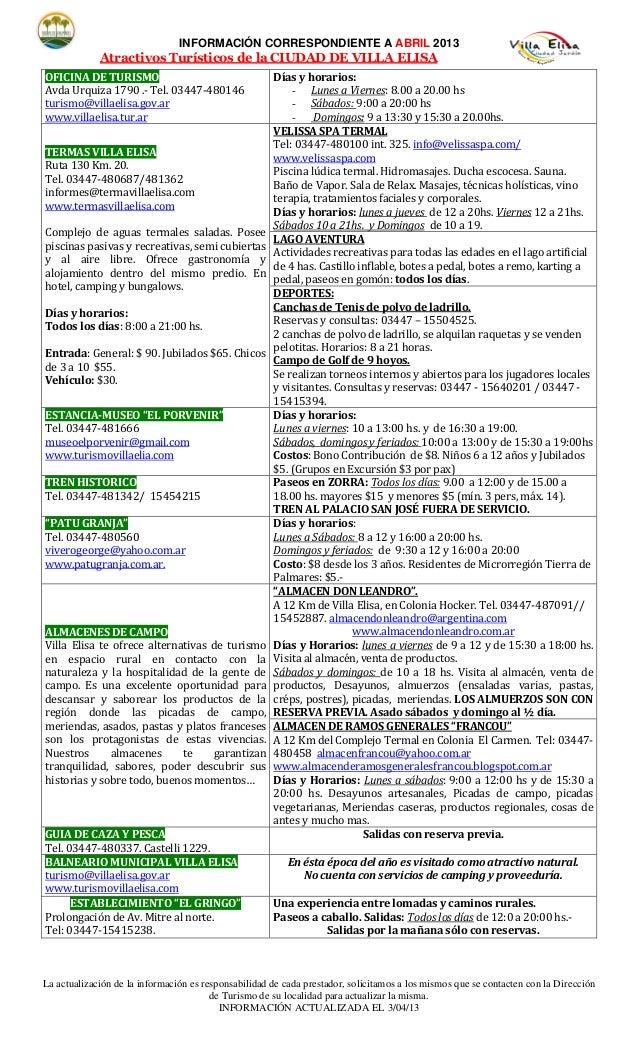 INFORMACIÓN CORRESPONDIENTE A ABRIL 2013             Atractivos Turísticos de la CIUDAD DE VILLA ELISAOFICINA DE TURISMO  ...