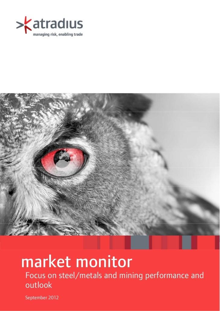 market monitorFocus on steel/metals and mining performance andoutlookSeptember 2012