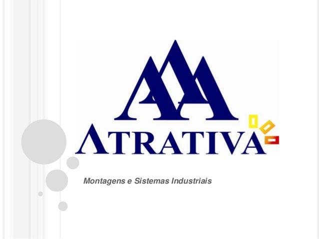 Montagens e Sistemas Industriais