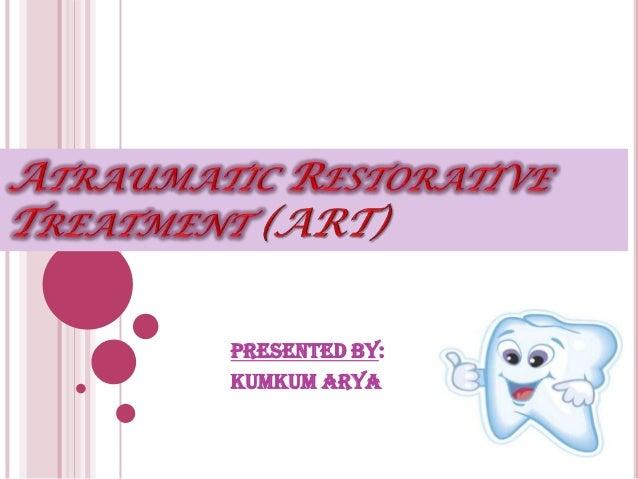 Presented by: Kumkum arya