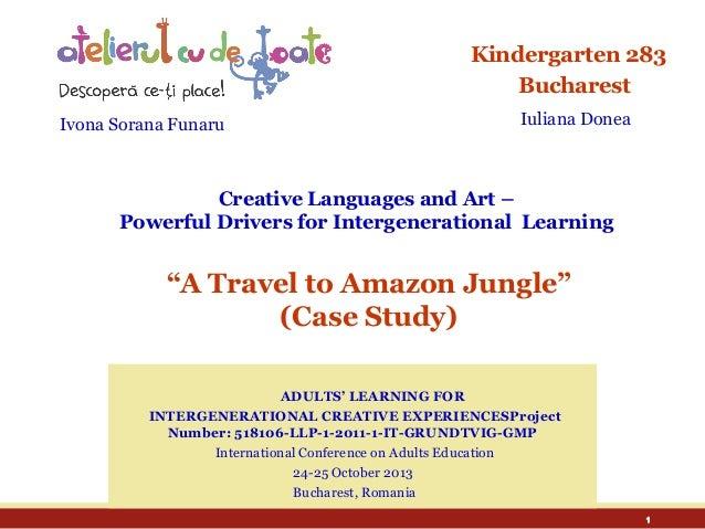 Kindergarten 283 Bucharest Ivona Sorana Funaru  Iuliana Donea  Creative Languages and Art – Powerful Drivers for Intergene...