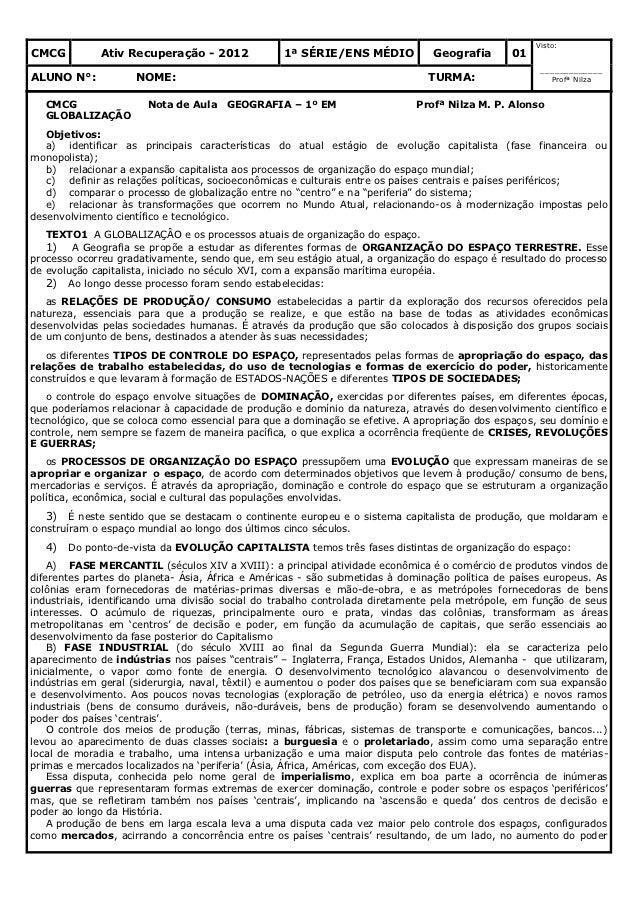 Visto:CMCG          Ativ Recuperação - 2012             1ª SÉRIE/ENS MÉDIO            Geografia      01                   ...