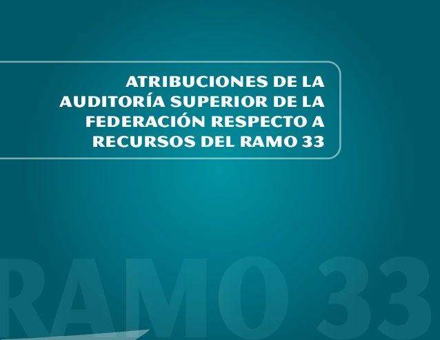 Atribuciones de la asf a ramo 33