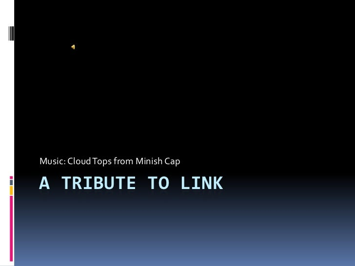 A tribute to link