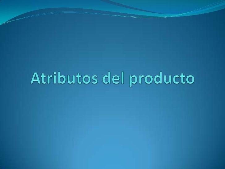 Atributos Del Producto Marketing
