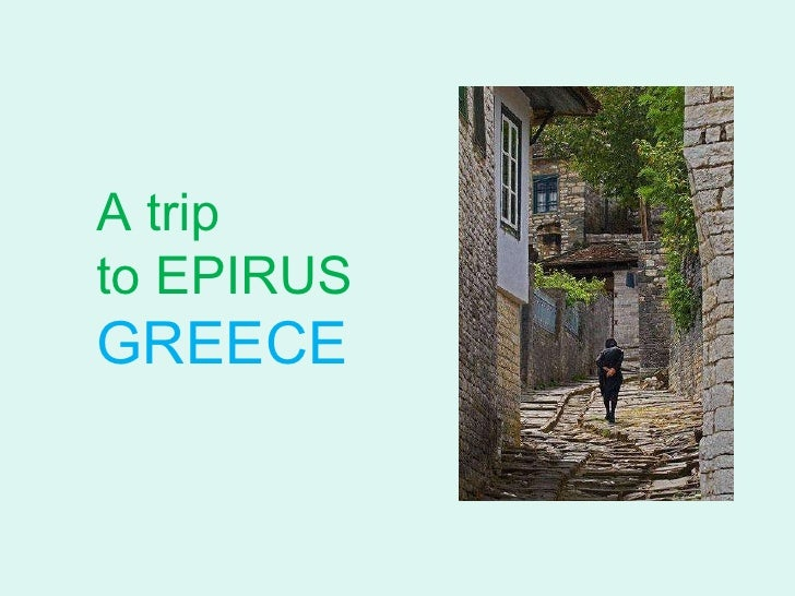 A trip to epirus greece
