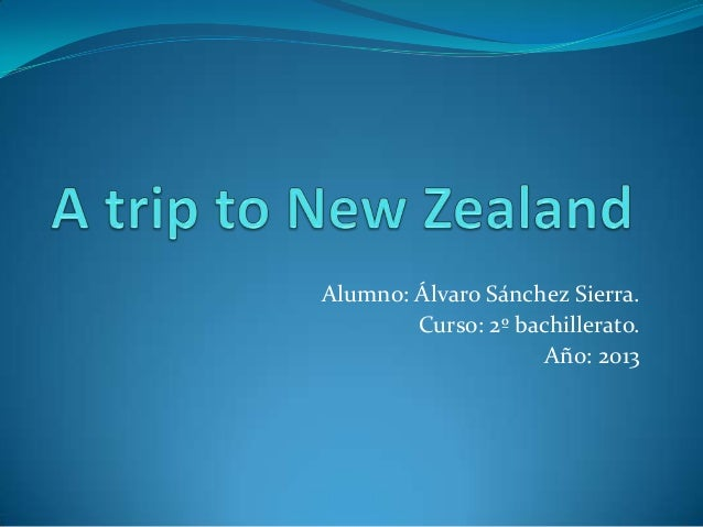 A trip to new zealand