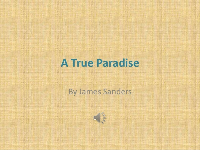 A True Paradise By James Sanders