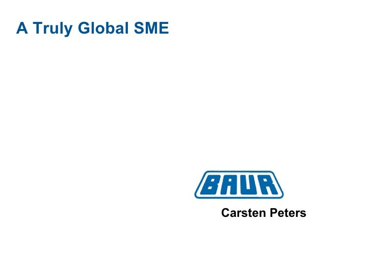 A Truly Global SME Carsten Peters