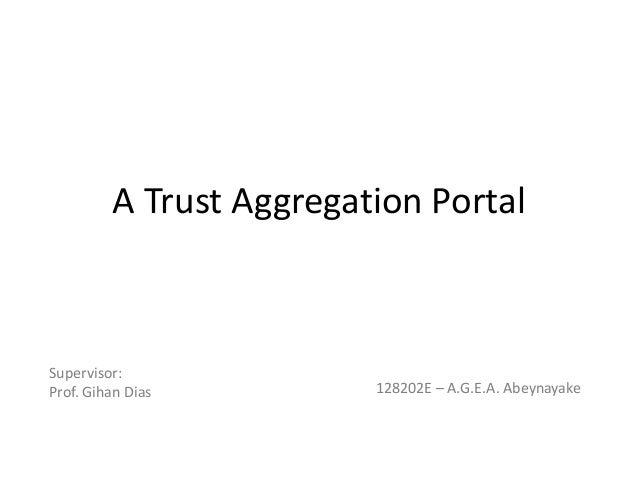 A trust aggregation portal