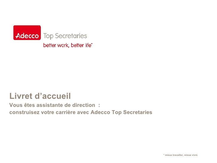 Livret d'accueil Vous êtes assistante de direction  :  construisez votre carrière avec Adecco Top Secretaries