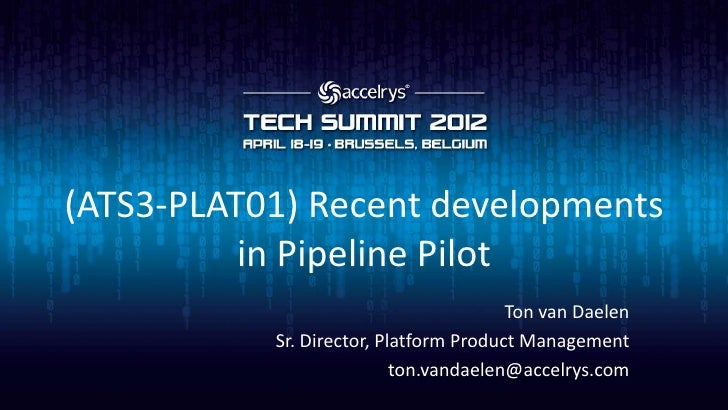 (ATS3-PLAT01) Recent developments in Pipeline Pilot