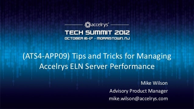 (ATS4-APP09)Tips and tricks for Managing Symyx Notebook Server Performance