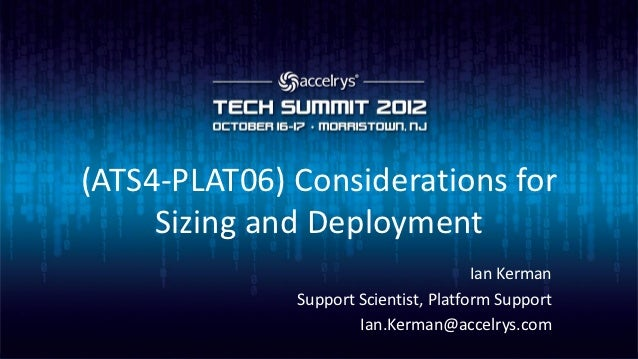 (ATS4-PLAT06) Considerations for sizing and deployment
