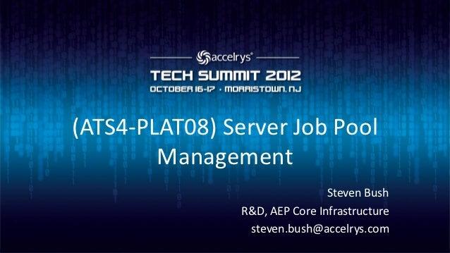 (ATS4-PLAT08) Server Pool Management