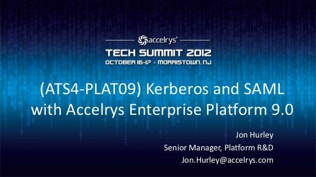 (ATS4-PLAT09) Kerberos & SAML with Accelrys Enterprise Platform 9.0