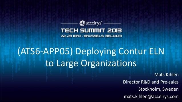 (ATS6-APP05) Deploying Contur ELN to large organizations