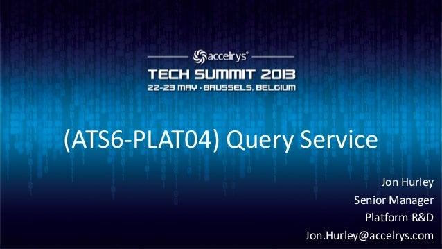 (ATS6-PLAT04) Query service