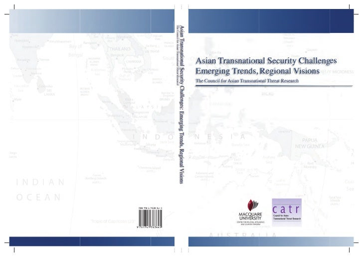 Asian Transnational Security Challenges (with a country study of the Philippines by Rommel Banlaoi)